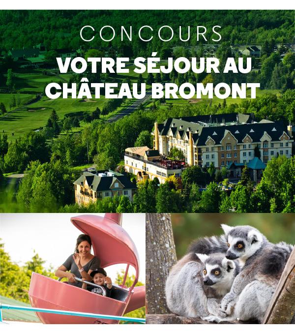 Concours - Votre séjour au Château Bromont