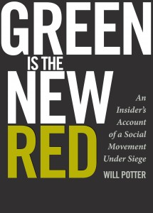 "Order ""Green Is the New Red: An Insider's Account of a Social Movement Under Siege"""