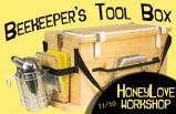 HoneyLove Workshop: Beekeeper's Tool Box