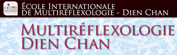 École Internationale de Multiréflexologie - Dien Chan