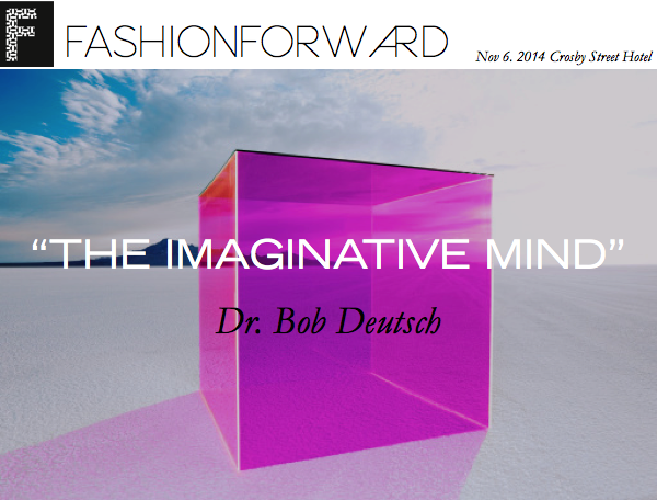 Dr. Bob Deutsch's Talk at FashionForward