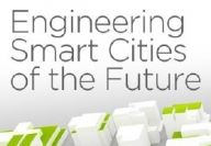 Engineering Smart Cities of the Future