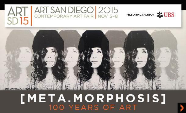 ART SAN DIEGO 2015: Metamorphosis