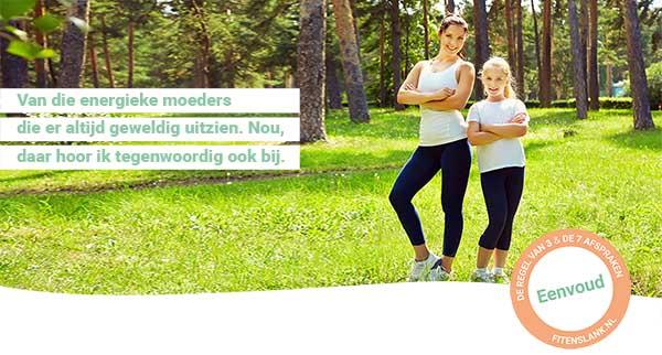 Bij Fit & Slank kiezen we voor een complete aanpak, met de focus op een eenvoudig eetpatroon - ofwel de Regel van 3 en de 7 Afspraken - én op je fitheid.