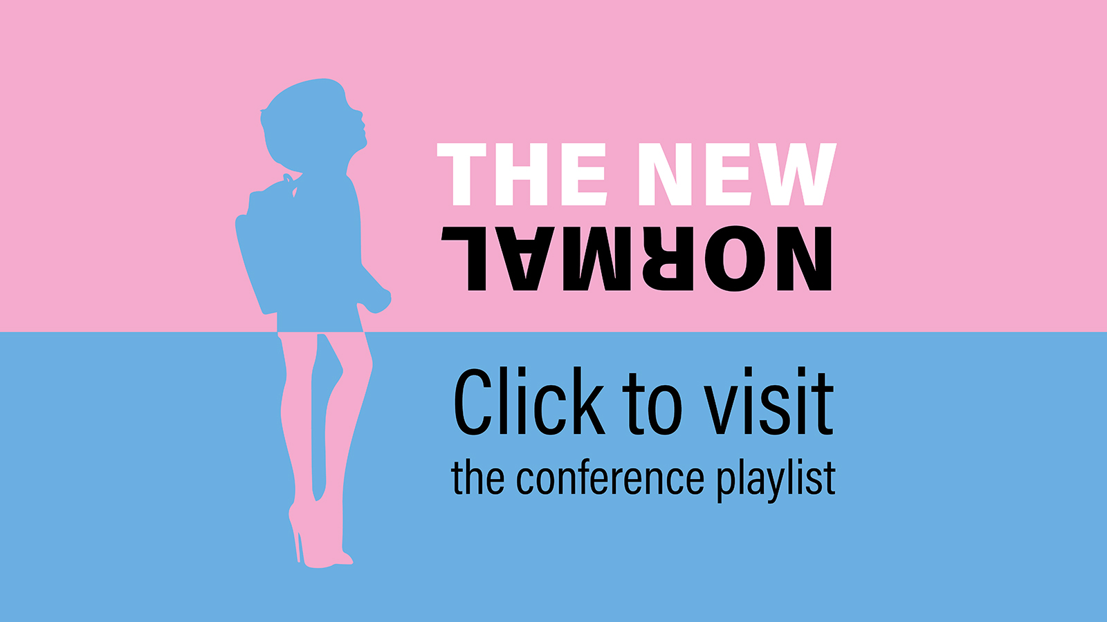The New Normal Conference Playlist