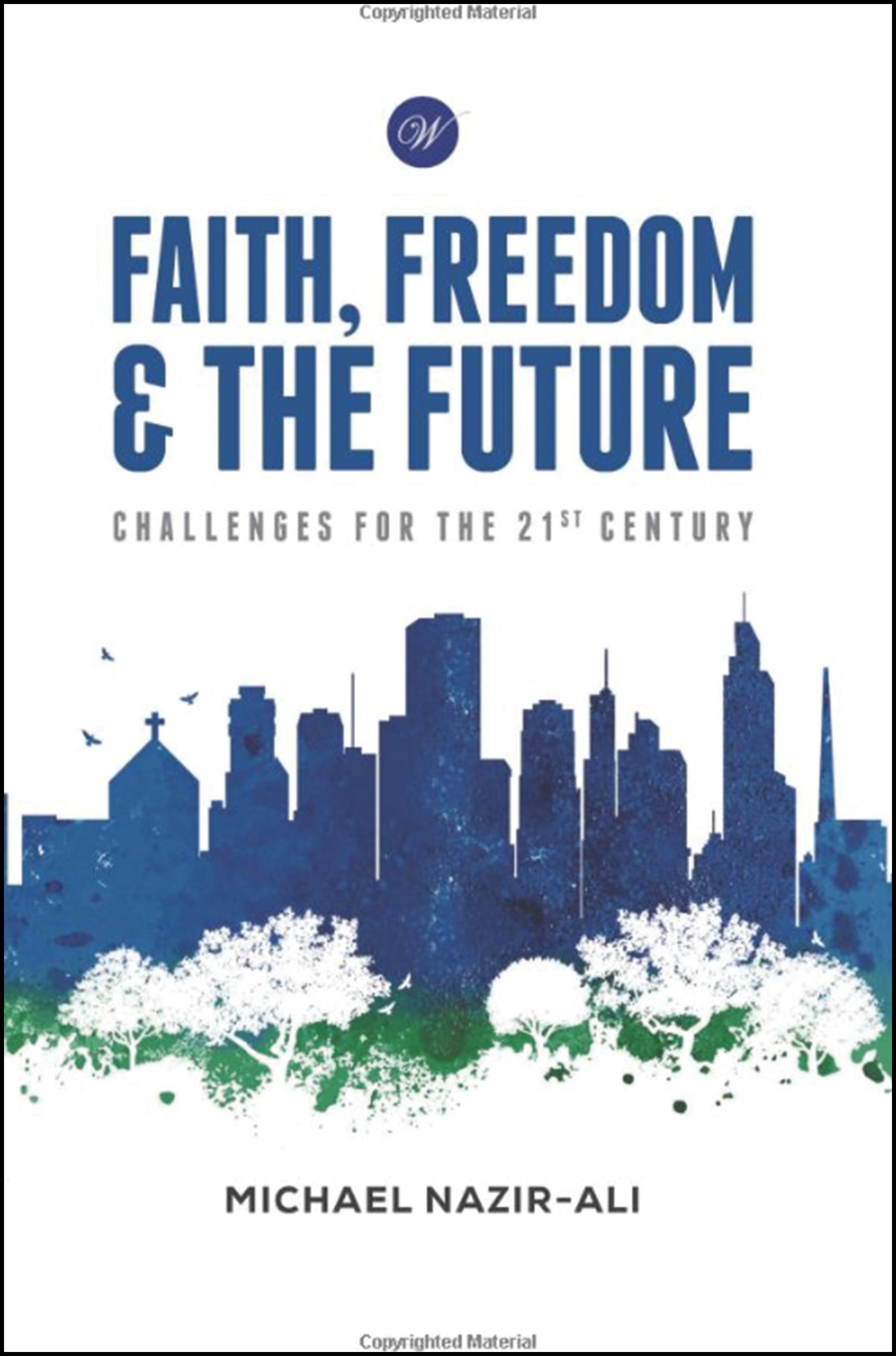 Faith, Freedom & The Future