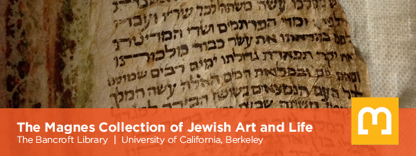 The Magnes Collection of Jewish Art and Life