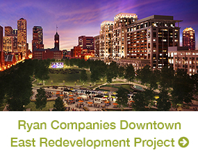 Ryan Companies Downtown East Redevelopment Project