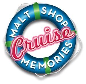 Malt Shop Memories Cruise