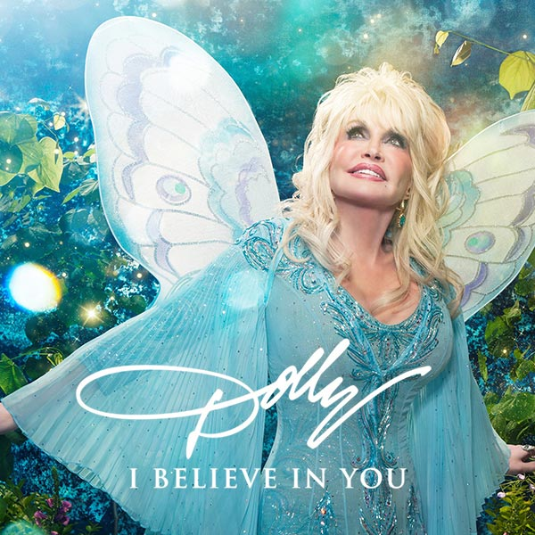 Dolly Parton: 'I Believe In You'