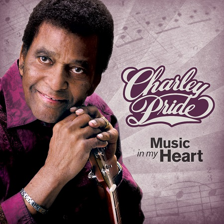 Charley Pride: Music In My Heart