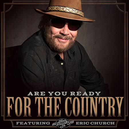 Hank Williams Jr.: Are You Ready For The Country