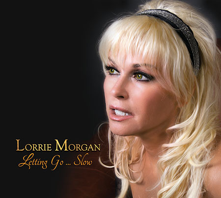Lorrie Morgan: Letting Go... Slow