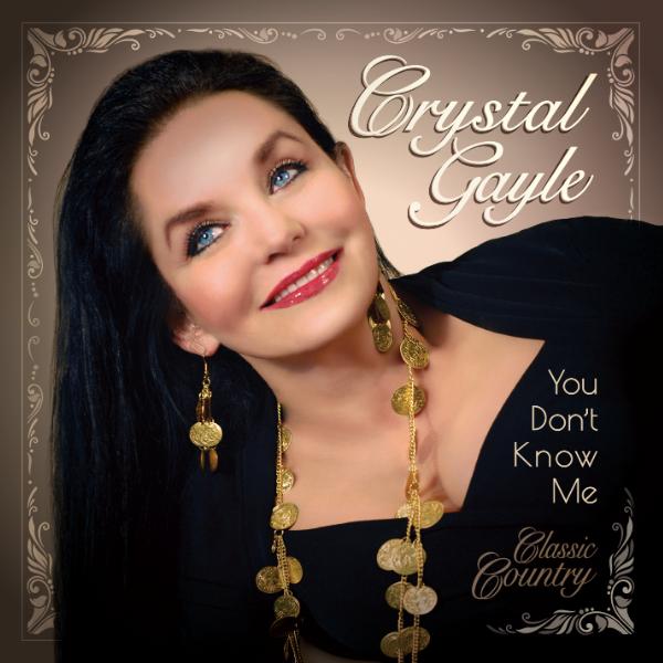 Crystal Gayle: You Don't Know Me