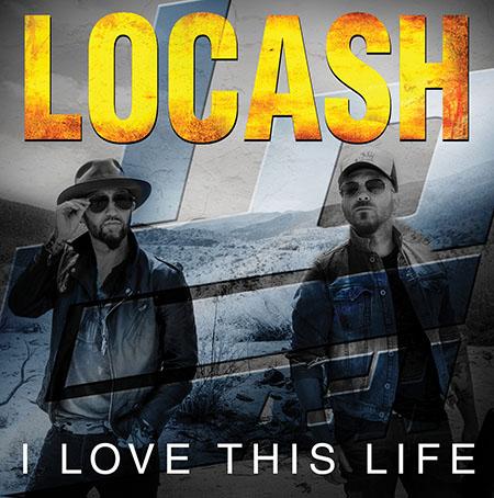 LOCASH #ILoveThisLife