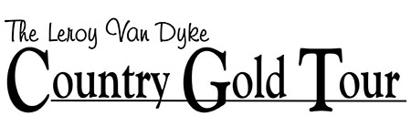 The Leroy Van Dyke Country Gold Tour