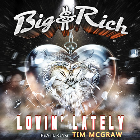 Big & Rich: Lovin' Lately