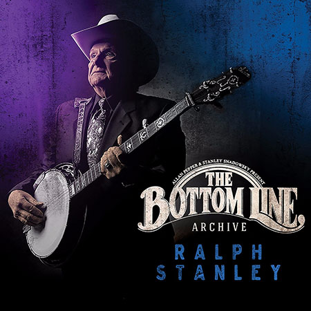 Ralph Stanley: Live At The Bottom Line
