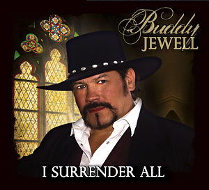 Buddy Jewell - I Surrender All