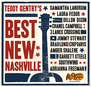 Teddy Gentry's Best New Nashville