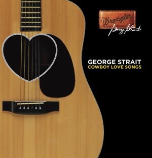 George Strait - Cowboy Love Songs