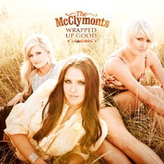 The McClymonts - Wrapped Up Good