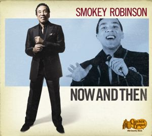 Smokey Robinson - Now And Then