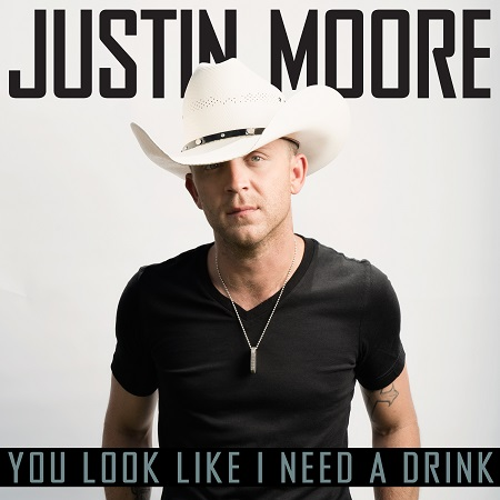 Justin Moore: You Look Like I Need A Drink
