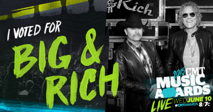 VOTE FOR BIG & RICH!!
