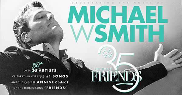 Michael W. Smith Tribute - Click Here For Tickets