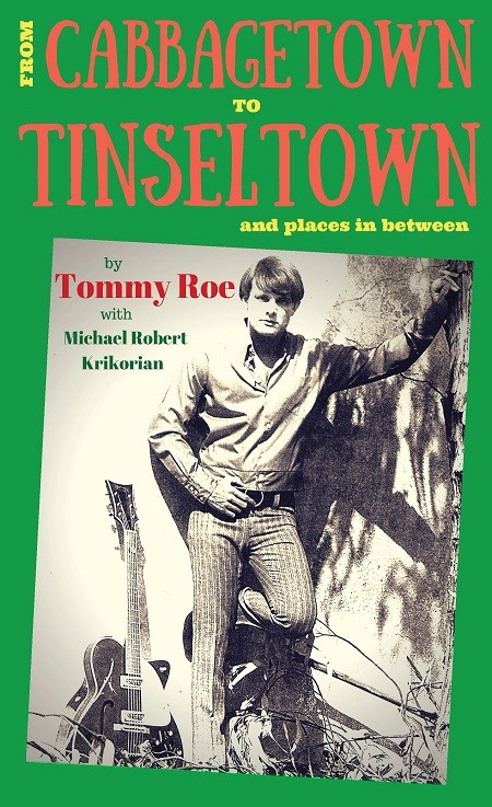 Tommy Roe: From Cabbagetown To Tinseltown