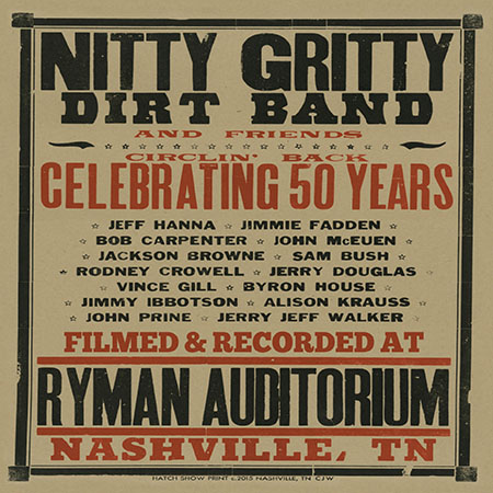 Nitty Gritty Dirt Band And Friends: Circlin' Back Celebrating 50 Years
