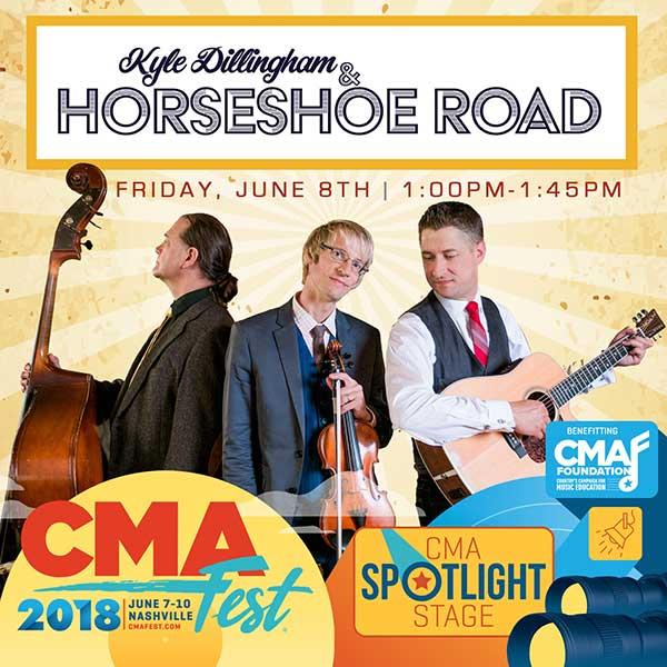 Kyle Dillingham & Horseshoe Road - CMA Fest 2018