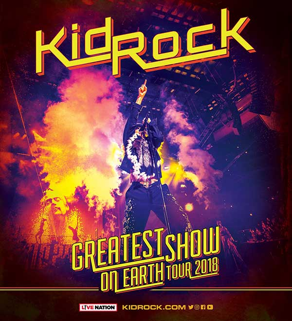 Kid Rock 'Greatest Show On Earth Tour 2018'