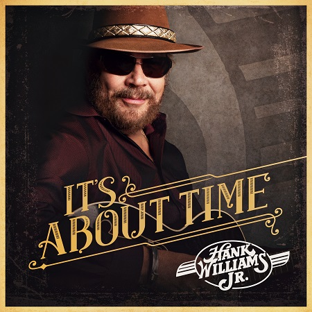 Hank Williams Jr. 'It's About Time'