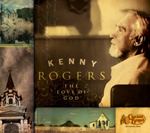 "Kenny Rogers ""The Love of God"""