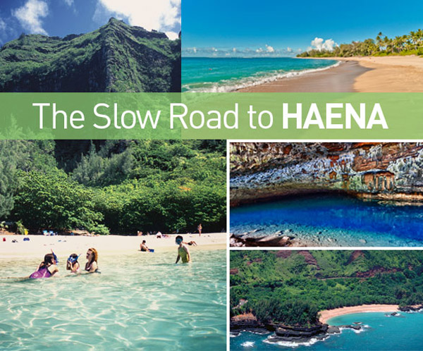 The Slow Road to Haena