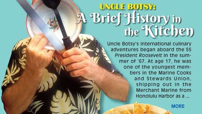 Uncle Botsy: A Brief History in the Kitchen