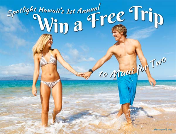 Spotlight Hawaii's Win a Free Trip for Two to Maui