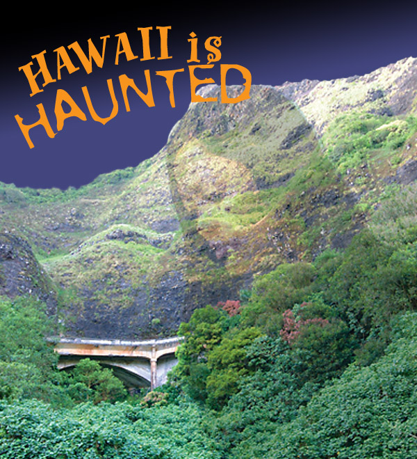 Hawaii is Haunted