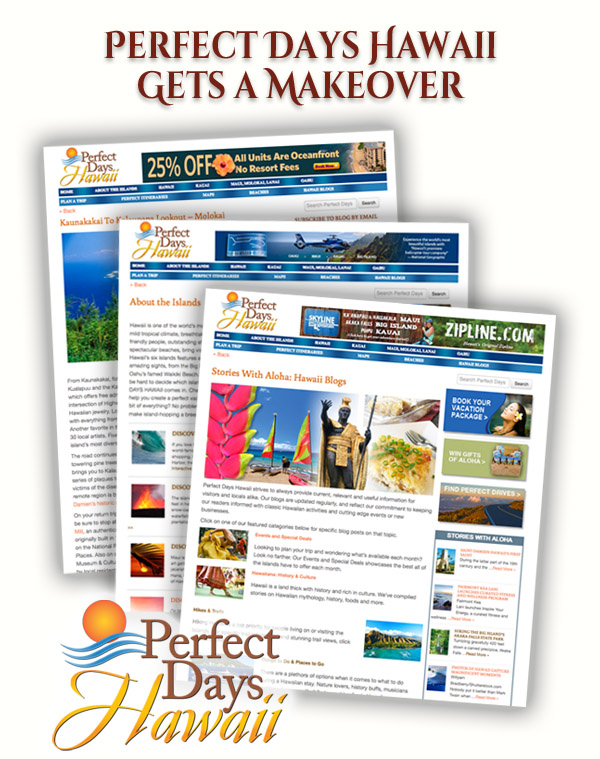 Perfect Days Hawaii Gets a Makeover
