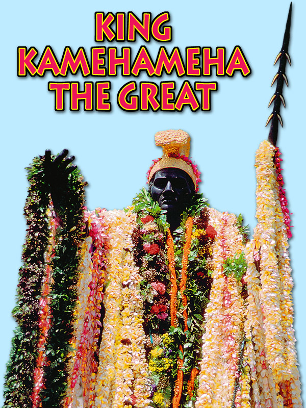 King Kamehmeha the Great