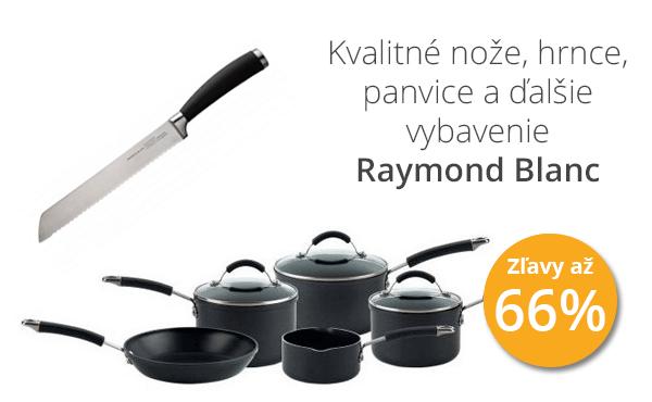 Kvalitné nože, hrnce, panvice a ďalšie vybavenie Raymond Blanc