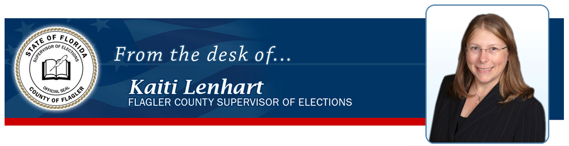 Quarterly Newsletter from the Flagler County Supervisor of Elections