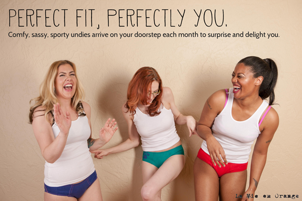 Perfect fit, perfectly you. Comfy, sassy, sporty undies arrive on your doorstep each month to surprise and delight you.