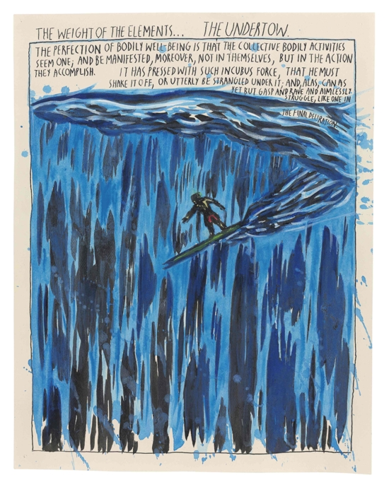 Raymond Pettibon Untitled (The Weight of the Elements...), 1994 Watercolor and ink on paper 13 7/8 x 10 13/16 inches 34.9 x 27.3 cm Courtesy of Venus Over Manhattan, New York