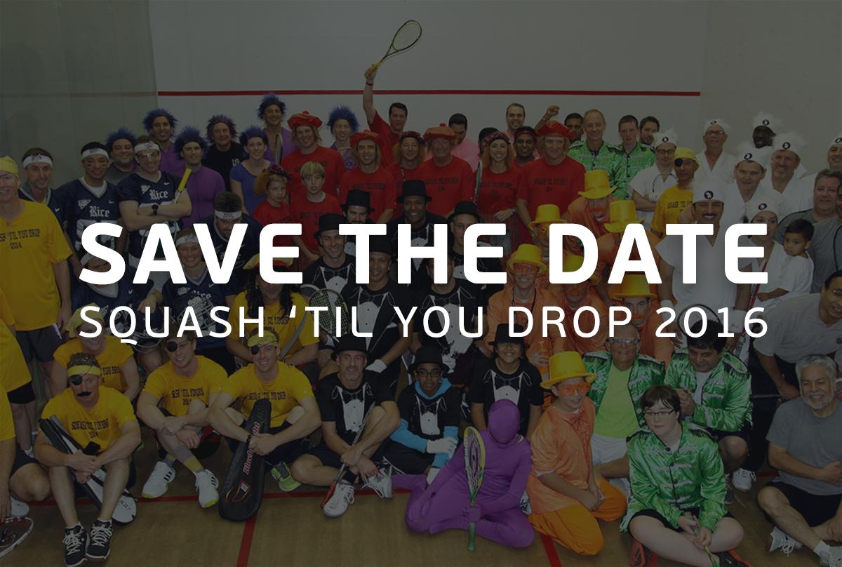 Squash 'Til You Drop 2016