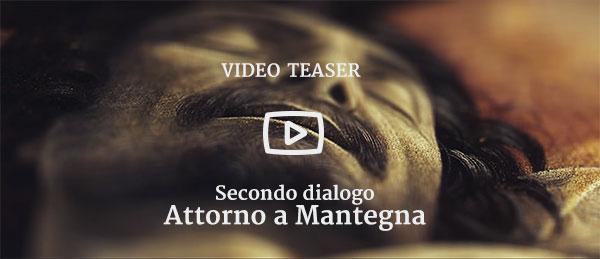 Video Teaser Mantegna