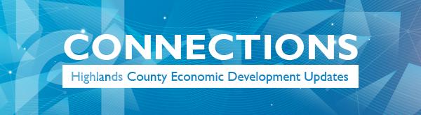 Connections - Highlands County Economic Development Updates