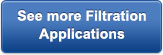 See more filtration applications.